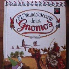 Libros de segunda mano: EL MUNDO SECRETO DE LOS GNOMOS, TOMO 6, PLAZA JOVEN, 1988. Lote 19256157
