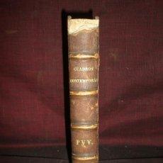 Libros de segunda mano: 0327- CUADROS CONTEMPORANEOS. EDIT FORTANET. 1871. JOSE DE CASTRO Y SERRANO.. Lote 19276298