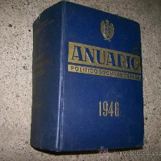 Libros de segunda mano: ANUARIO POLÍTICO-SOCIAL DE ESPAÑA. AÑO 1946 / MIGUEL DE VEGA Y HARO Y FERNANDO DE ANCHÓRIZ DE ANDRÉS. Lote 26975430