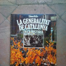 Libros de segunda mano: LA GENERALITAT DE CATALUNYA - BARCELONA. Lote 26464215