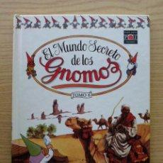 Libros de segunda mano: EL MUNDO SECRETO DE LOS GNOMOS - TOMO 6 - PLAZA & JANES EDICIONES. Lote 20870528