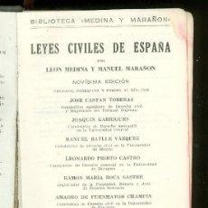 Libros de segunda mano: LEYES CIVILES DE ESPAÑA. LEON MEDINA Y MANUEL MARAÑON. 1943.. Lote 19521037