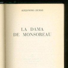 Libros de segunda mano: LA DAMA DE MONSOREAU. ALEJANDRO DUMAS. EDITORIAL LORENZANA. 1967. PRIMERA EDICION.. Lote 19555397