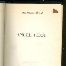 Libros de segunda mano: ANGEL PITOU. ALEJANDRO DUMAS. EDITORIAL LORENZANA. 1968.. Lote 19555418