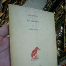 Libros de segunda mano: ATARAXIA Y ALCIONISMO JULIÁN MARÍAS AÑO 1957 RM44784. Lote 20865519