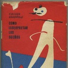 Libros de segunda mano: CÓMO INTERPRETAR LOS SUEÑOS (A-ESOT-225). Lote 19658863