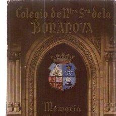Libros de segunda mano: MEMORIA ESCOLAR. CURSO 1948-46 COLEGIO NUESTRA SEÑORA DE LA BONANOVA / 1949. Lote 22796657
