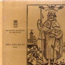Libros de segunda mano: DIA DE CATALUÑA EN SANTIAGO / AÑO JUBILAR DE 1965. Lote 71501661