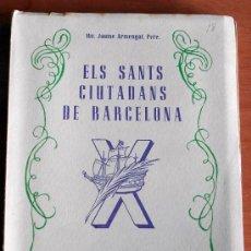 Libros de segunda mano: ELS SANTS CIUTADANS DE BARCELONA 1949. Lote 25846261