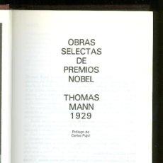 Libros de segunda mano: OBRAS SELECTAS DE PREMIOS NOBEL. THOMAS MANN. 1929. EDITORIAL PLANETA. 1985.. Lote 19915686