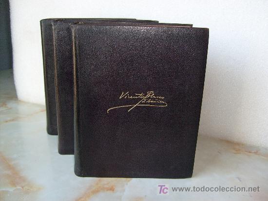 Libros de segunda mano: V. BLASCO IBAÑEZ - 3T. - OBRAS COMPLETAS - ED. AGUILAR - COL. OBRAS ETERNAS. - Foto 2 - 27472264
