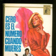 Libros de segunda mano: CERO ES EL NUMERO CUANDO MUERES. JOAN FLEMING. EDITORIAL MOLINO. 1966.. Lote 20069421