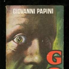 Libros de segunda mano: GOG. GIOVANNI PAPINI. EDICIONES CISNE. 1960.. Lote 20069841