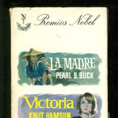 Libros de segunda mano: LA MADRE DE PEARL S. BUCK. VICTORIA DE KNUT HAMSUN. STALKY Y CIA DE RUDYARD KIPLING. 1962.. Lote 20069888