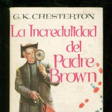 Libros de segunda mano: LA INCREDULIDAD DEL PADRE BROWN. PLAZA. 1957.. Lote 20069921