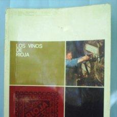 Libros de segunda mano - LOS VINOS DE RIOJA, induban 1974 ,, vinos en logroño, rioja alavesa , haro , etc., ver fotos inform - 25080873