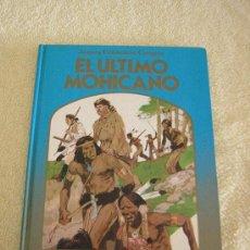 """Libros de segunda mano: """"EL ULTIMO MOHICANO"""" JAMES FENIMORE COOPER -- COLECCIÓN LA ROSA DE ORO EDIC MONTE CANAL 1982. Lote 26621906"""