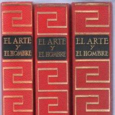 Libros de segunda mano: EL ARTE Y EL HOMBRE. PLANETA. TOMOS 1, 2 Y 3.. Lote 20240968