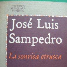 Libros de segunda mano: LA SONRISA ETRUSCA POR JOSÉ LUIS SAMPEDRO. Lote 20338030