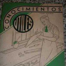 Libros de segunda mano: CONOCIMIENTOS UTILES, TOMO SEGUNDO - EDITORIAL BELL - BIBLIOTECA PAMPA ARGENTINA - 1946. Lote 26284442