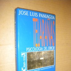 Libros de segunda mano: TELARAÑAS PSICOLOGIA DEL ERROR / JOSE LUIS PANIAGUA. Lote 22085129