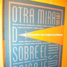 Libros de segunda mano: OTRA MIRADA SOBRE EL MISMO PAISAJE. ENCUENTRO CON MUJERES ESCRITORAS / LOS ENCUENTROS 1995. Lote 20489089