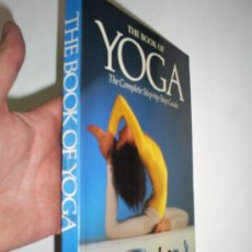 Libros de segunda mano: THE BOOK OF YOGA THE COMPLETE STEP-BY-STEP GUIDE THE SIVANANDA YOGA CENTRE 1983 RM44201. Lote 20489818