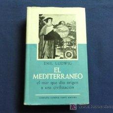 Livres d'occasion: EL MEDITERRANEO - EL MAR QUE DIO ORIGEN A UNA CIVILIZACIÓN - EMIL LUDWIG - 1960 BUENOS AIRES. Lote 20570073
