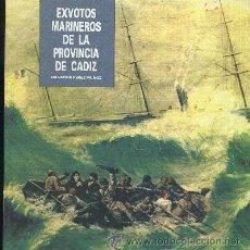 Livros em segunda mão: EXVOTOS MARINEROS DE LA PROVINCIA DE CADIZ - PEREZ MUÑOZ, SALVADOR - A-CA-796,2. Lote 135321583
