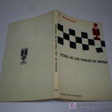 Libros de segunda mano: AJEDREZ TEORÍA DE LOS FINALES DE PARTIDA Y. AVERBACH MARTINEZ ROCA 1982 RM44047. Lote 20677469