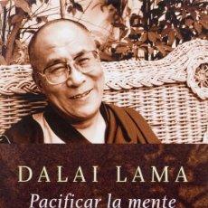 Libros de segunda mano: DALAI LAMA / PACIFICAR DE LA MENTE . CÍRCULO DE LECTORES 1999 * MEDITACIÓN SOBRE BUDA KARMA BUDISMO. Lote 242471435