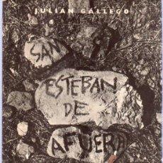 Libros de segunda mano: SAN ESTEBAN DE AFUERA. SEIX BARRAL. JULIAN GALLEGO. 21 X 16 CM. 31 PAGINAS.. Lote 20655525