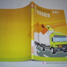 Libros de segunda mano: TRANSPORTE DE MERCANCÍAS PELIGROSAS POR CARRETERA A.D.R. ADR BÁSICO 2008 RM43858. Lote 20710713