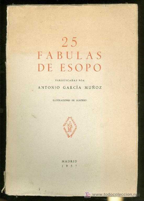 25 FABULAS DE ESOPO. ANTONIO GARCIA MUÑOZ. 1957. (Libros de Segunda Mano - Literatura Infantil y Juvenil - Otros)
