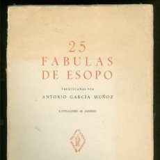 Libros de segunda mano: 25 FABULAS DE ESOPO. ANTONIO GARCIA MUÑOZ. 1957.. Lote 24099926