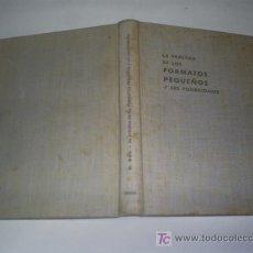Libros de segunda mano: LA PRÁCTICA DE LOS FORMATOS PEQUEÑOS Y SUS POSIBILIDADES ELECTRICIDAD N. BAU OMEGA 1950 RM43383. Lote 20783561