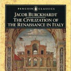 Libros de segunda mano: THE CIVILIZATION OF THE RENAISSANCE IN ITALY / JACOB BURCKHARDT * ITALIA * INGLÉS *. Lote 20972417