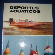 Libros de segunda mano: DEPORTES ACUATICOS EDITORIAL PLAZA & JANES S.A EDITORES 1972. Lote 23736820