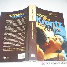 Libros de segunda mano: LA CASA DE LOS ESPEJOS JAYNE ANN KRENTZ 2003 RM46034. Lote 20922695
