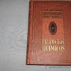 Libros de segunda mano: LOS PRODUCTOS COMERCIALES-DR. P.E. ALESSANDRI- 2 TOMOS. Lote 20800023