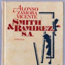 Libros de segunda mano: ALONSO ZAMORA VICENTE. SMITH & RAMIREZ, S.A. 20 X 12,5 CM. 162 PAGINAS.. Lote 20803054