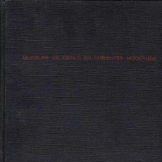 Libros de segunda mano: COLOR Y DECORACIÓN EN EL HOGAR / .3 TOMOS / MUEBLES DE ESTILO EN AMBIENTES MODERNOS. Lote 23825254