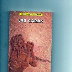 Libros de segunda mano: LAS CARAS . ARTES ADIVINATORIAS . CELINE SAGNE .EDITORIAL SIGNOS 1985 . 155 PP . 18 X 11 CM.. Lote 25407428