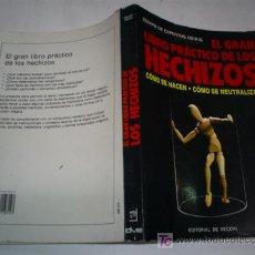 Libros de segunda mano: EL GRAN LIBRO PRÁCTICO DE LOS HECHIZOS EQUIPO DE EXPERTOS DE OSIRIS DE VECCHI 1993 AB42241B. Lote 21143138