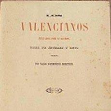 Libros de segunda mano: LOS VALENCIANOS PINTADOS POR SI MISMOS. Lote 24136438