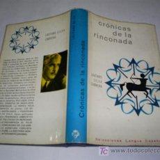 Libros de segunda mano: CRÓNICAS DE LA RINCONADA LAUTARO SILVA CABRERA PLAZA & JANÉS EDITORES 1963 RM46475. Lote 21293722