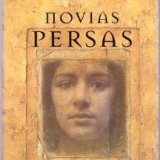 Libros de segunda mano: NOVIAS PERSAS. DORIT RABINYAN. MARTINEZ ROCA. 1999. 24 X 16 CM. 205 PAGINAS.. Lote 21226307