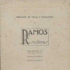 Libros de segunda mano: OBRADOR DE TALLA Y ESCULTURA DE RAMOS ESCULTORES. COLECCIÓN Nº1. Lote 25552625