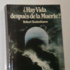 Libros de segunda mano: LIBRO. ¿HAY VIDA DESPUÉS DE LA MUERTE?. ROBERT KASTENBAUM. Lote 26806708