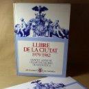 Libros de segunda mano: LIBRO, LLIBRE DE LA CIUTAT, 1979/1982, QUATRE ANYS DE LA GESTIO DEMOCRATICA, AJUNTAMENT DE VALENCIA. Lote 21372533